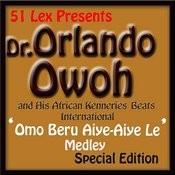 51 Lex Presents Omo Beru Aiye-Aiye Le Medley Songs