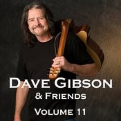 Dave Gibson And Friends, Volume 11 Songs