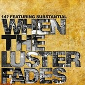 When The Luster Fades Songs