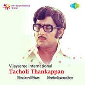 Tacholi Thankappan Songs