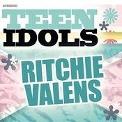 Teen Idols - Ritchie Valens Songs