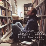 Lost Ships Lost Brothers Songs