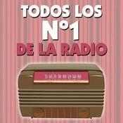 Todos Los No. 1 De La Radio Songs