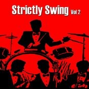 Strictly Swing, Vol. 2 Songs