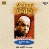 Amar Sangeet Suresh Bhat Songs