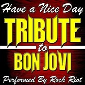 Have A Nice Day: Tribute To Bon Jovi Songs
