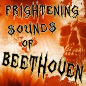 Frightening Sounds Of Beethoven Songs