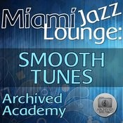 Miami Jazz Lounge: Smooth Tunes Songs