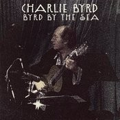Byrd By The Sea (Live) Songs