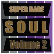 Super Rare Soul, Vol. 2 Songs