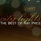City Lights - The Best Of Ray Price Songs