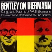 Bentley On Biermann: Songs And Poems Of Wolf Biermann Songs