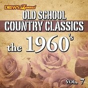 Old School Country Classics: The 1960's, Vol. 7 Songs