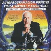 Autoprogramacion Positiva Fisica, Mental Y Espiritual Songs