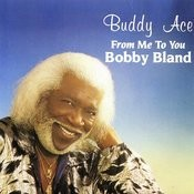 From Me To You, Bobby Bland Songs