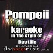Pompeii (In The Style Of Bastille) [Karaoke Version] - Single Songs