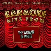 Karaoke Hits From The Woman In White Songs
