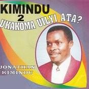 Ukakoma Uilyi Ata? (Kimindu 2) Songs