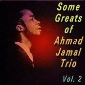 Some Greats Of Ahmad Jamal Trio, Vol. 2 Songs