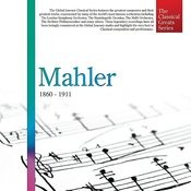 The Classical Greats Series, Vol.31: Mahler Songs