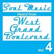 Soul Music Heard From West Grand Boulevard, Vol. 4 Songs