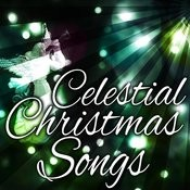 Celestial Christmas Songs Songs