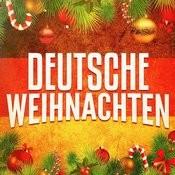 Deutsche Weihnachten: Unvergleichliche Weihnachtslieder Zum Weihnachtsabend Songs