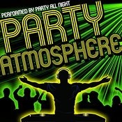 Party Atmosphere Songs