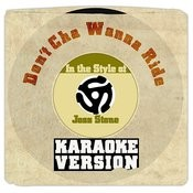 Don't Cha Wanna Ride (In The Style Of Joss Stone) [Karaoke Version] Song