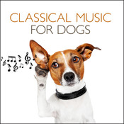 Classical Music For Dogs Songs