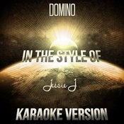 Domino (In The Style Of Jessie J) [Karaoke Version] Song