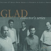 Glad Collector's Series Songs