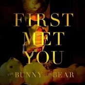 First Met You Song