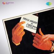 Mehdi Hassan N Concert Ghazals  Songs