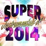 Super Instrumentals Of 2014 Songs