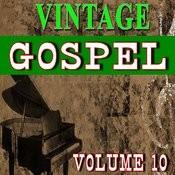Vintage Gospel, Vol. 10 Songs