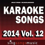 Karaoke Songs: 2014, Vol. 12 Songs