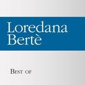 Best Of Loredana Bert Songs