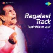 Raga Fast Track Pt Bhimsen Joshi Songs