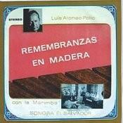 Remembranzas En Madera Songs