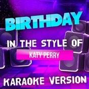 Birthday (In The Style Of Katy Perry) [Karaoke Version] - Single Songs