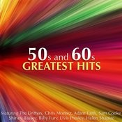 50s And 60s Greatest Hits Songs