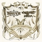 Brute Vs Vengeance Of Karma Songs