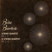 Bela Bartok: String Quartet No. 1 - 2 & String Quartet No. 5 - 6 Songs