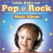 Little Kid's 1st Pop & Rock Album Songs