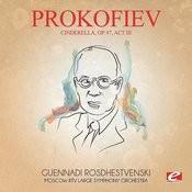 Prokofiev: Cinderella, Op. 87, Act III (Digitally Remastered) Songs