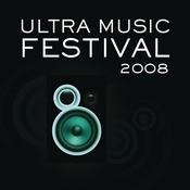 Ultra Music Festival 2008 Songs