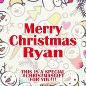 Merry Christmas Ryan - A Special #christmasgift For You Songs