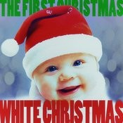 White Christmas - The First Christmas! Songs