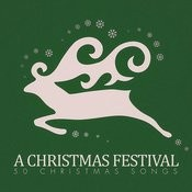 A Christmas Festival - 50 #christmas Songs Songs